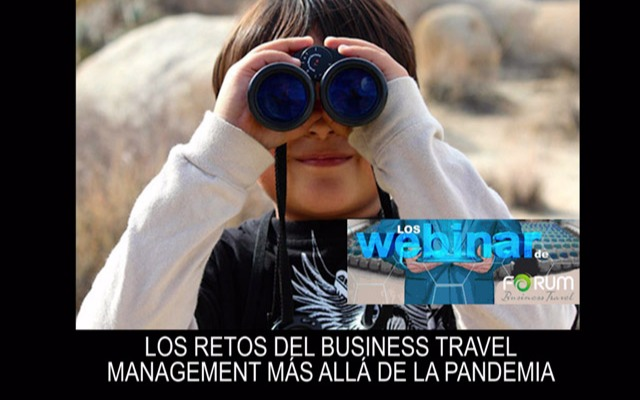 Los retos de Business Travel Management más allá de la pandemia / Conclusiones del webinar